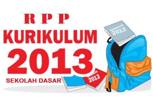 RPP Kurikulum 2013 Untuk SD Lengkap Semua Kelas