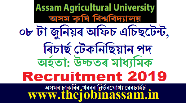 Assam Agricultural University Recruitment 2019