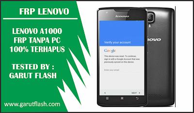 Remove FRP Lenovo A1000 Tanpa PC 100% Berhasil