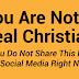 Você não é um verdadeiro cristão se você não compartilhar este post em uma rede social agora