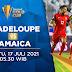 Prediksi Bola Guadeloupe Vs Jamaika – GOLD CUP 17 Juli 2021