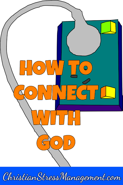 How to connect with God