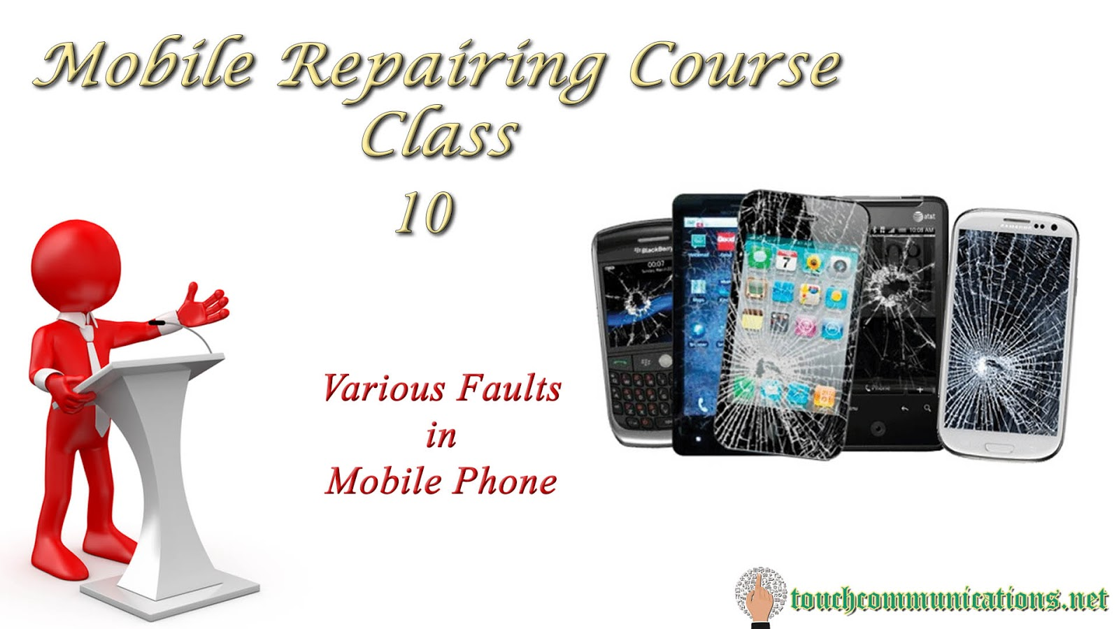 Mobile Repairing Course Online Free Class 10 Various Faults