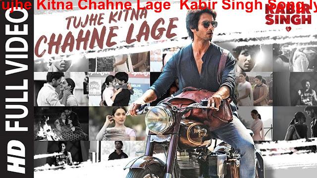 Tujhe Kitna Chahne Lage  Kabir Singh Song lyrics Shahid kapoor