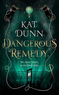 Dangerous Remedy by Kat Dunn book cover