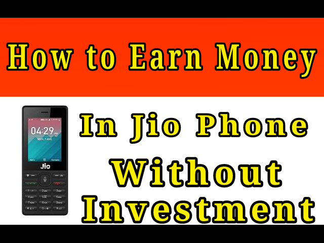 how to earn money online jio phone