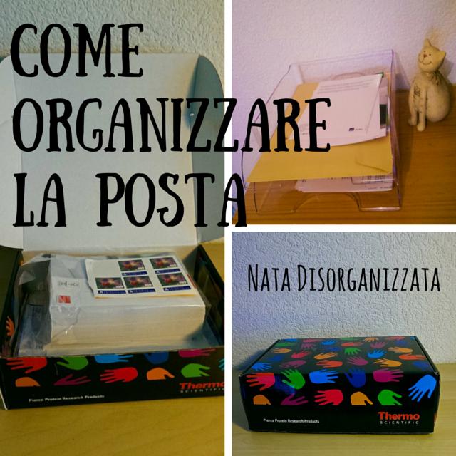 Nata disorganizzata Come organizzare la posta