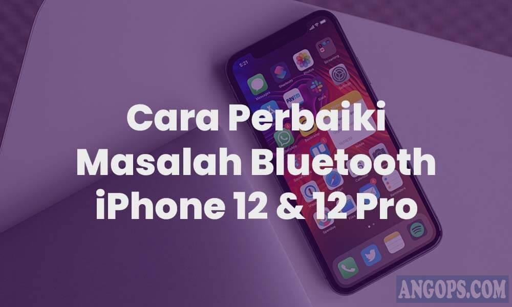 cara-perbaiki-bluetooth-iphone-12