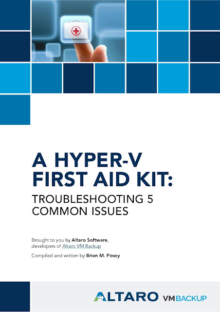 A Hyper-V First Aid Kit: Troubleshooting 5 Common Issues