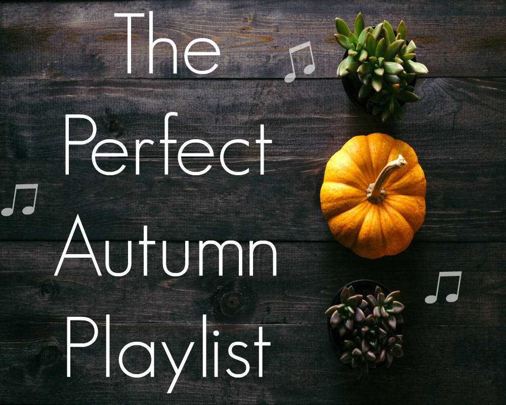 The Perfect Autumn Playlist 🍁