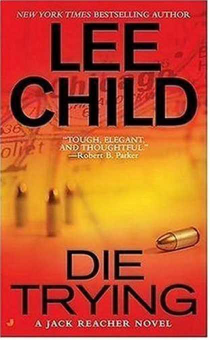 Dreamworld Book Reviews Die Trying By Lee Child