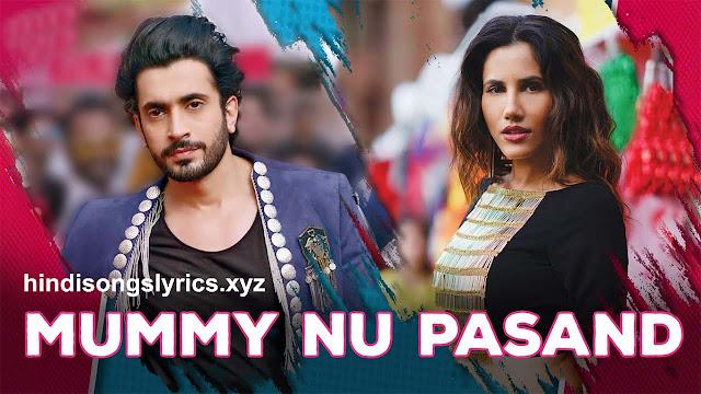 Mummy Nu Pasand Nahi Tu Lyrics