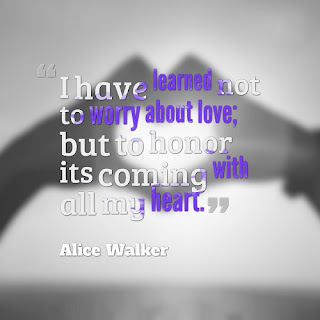 I have Learned not to Worry about Love