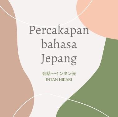 Kumpulan 3 Percakapan Bahasa Jepang Tentang Perkenalan Diri