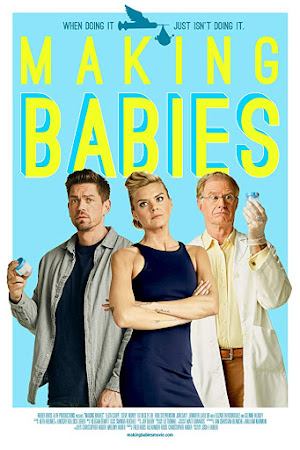 Poster Of Hollywood Film Watch Online Making Babies 2018 Full Movie Download Free Watch Online 300MB