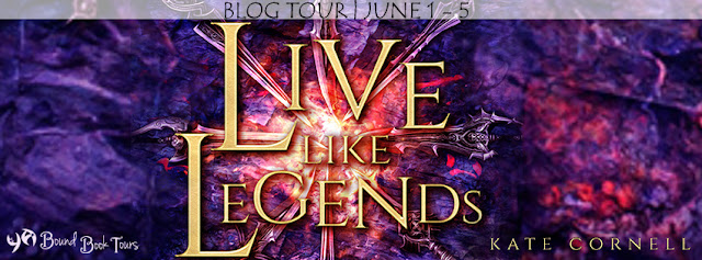 Blog Tour with Giveaway:  Live Like Legends by Kate Cornell