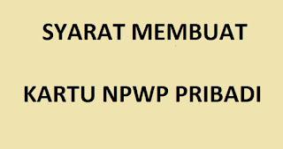 syarat-membuat-npwp-pribadi-2021