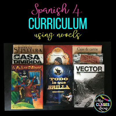 Mis Clases Locas Curriculum for Spanish 1-4 using novels