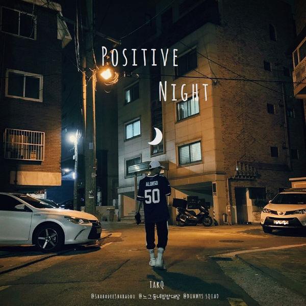 TakQ – Positive Night – Single