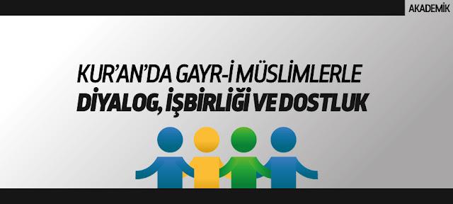 kuranda-gayri-muslimlerle-diyalog-isbirligi-ve-dostluk