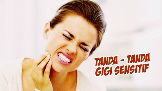 Salah satu problem gigi yang sangat banyak melanda kita ialah gigi sensitif Gigi Anda Sensitif? Ketahuilah Tandanya