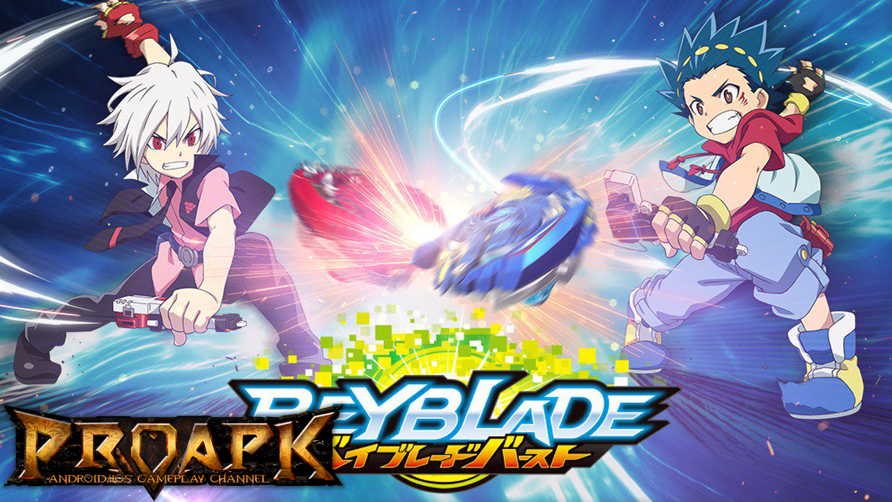 Beyblade Burst Gameplay Ios Android Proapk Android