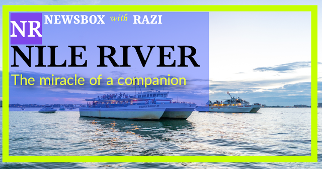 The Story Of The Nile River_ The Miracle Of A Companion.