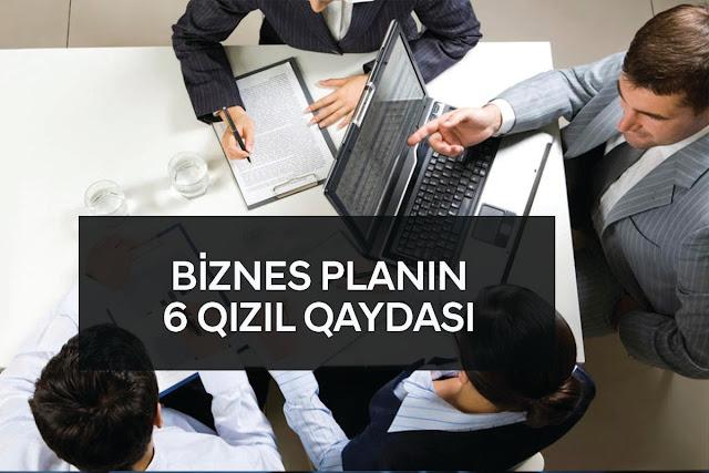 BİZNES PLANIN 6 QIZIL QAYDASI