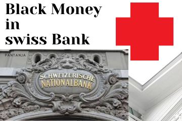 Why Swiss bank is famous for Black Money?