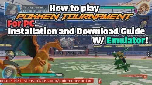 How to play Pokken Tournament for pc - Installation and Download Guide /w Emulator