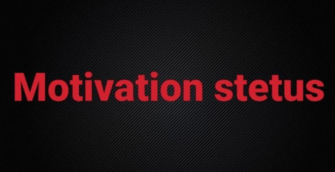 40+Best Motivation stetus in Hindi