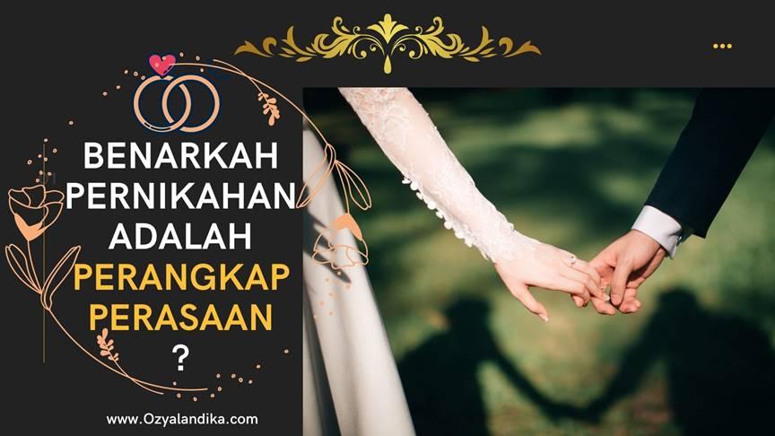 benarkah-pernikahan-adalah-perangkap-perasaan-ozyalandika