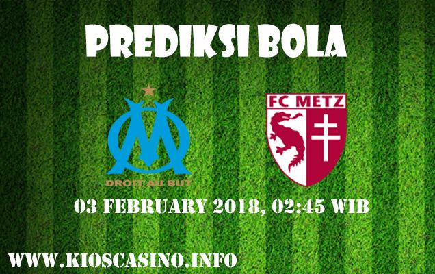 Prediksi Bola Marseille vs Metz 03 Febuari 2018