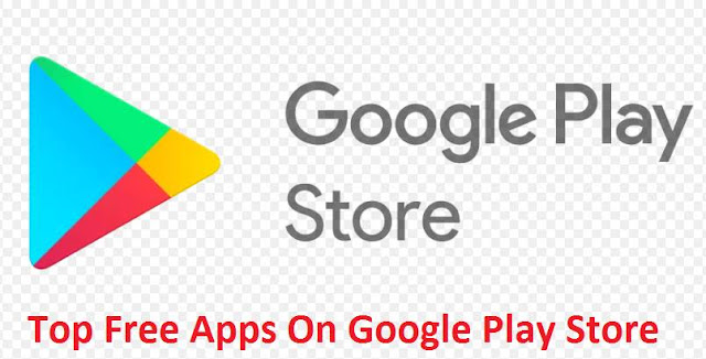 Free Apps google Play Store