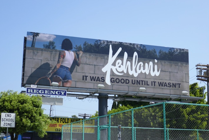 Kehlani It was good until it wasnt billboard