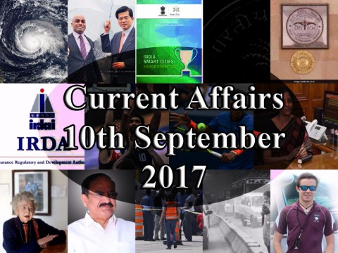 10th September 2017| Daily Current Affairs Updates
