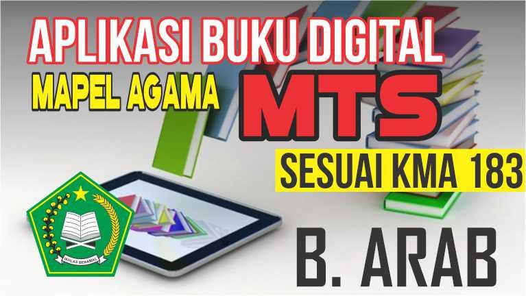APLIKASI BUKU DIGITAL MTs MAPEL BAHASA ARAB SESUAI KMA 183