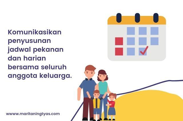 menyusun jadwal pekanan dan harian keluarga