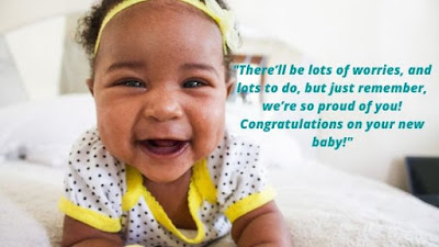 Congratulations on New Baby Best Wishes For The Cute Child This Happy Birthday Day