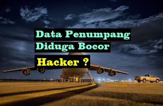 Puluhan Juta Data Penumpang Lion Air Diduga Bocor : Ulah Hacker atau Cracker?