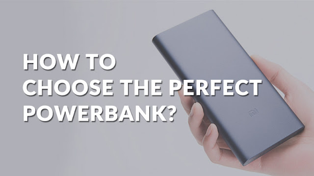 How To Choose the Perfect Power Bank?