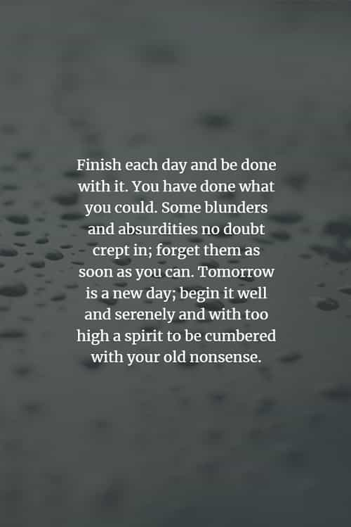 And someone about quotes moving on forgetting 25 Encouraging