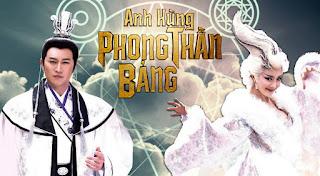 Xem Phim Anh Hùng Phong Thần Bảng 1