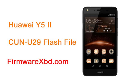 Download Huawei Y5 II CUN-U29 Flash File Without Password