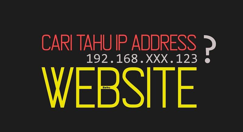 5 Cara Mencari Tahu Alamat IP Server Sebuah Website
