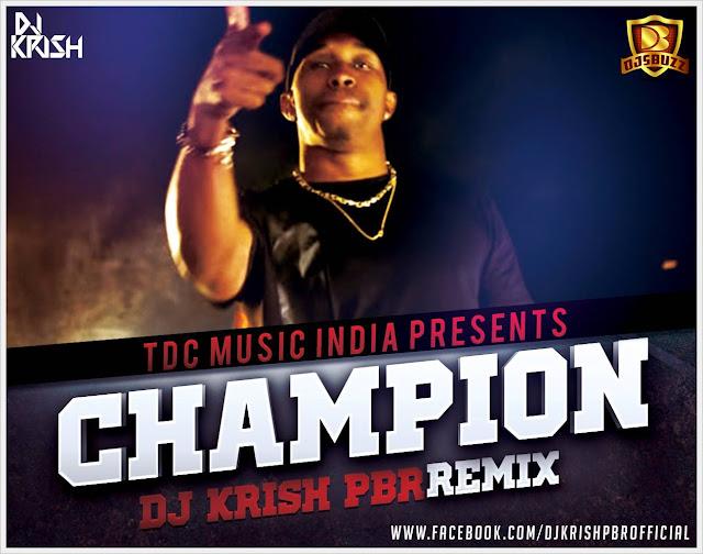 CHAMPION  (GUJU EDITION) – DJ KRISH PBR REMIX