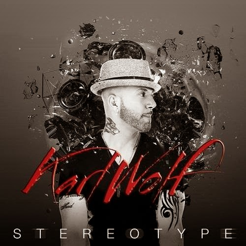 Karl Wolf - Stereotype 2014