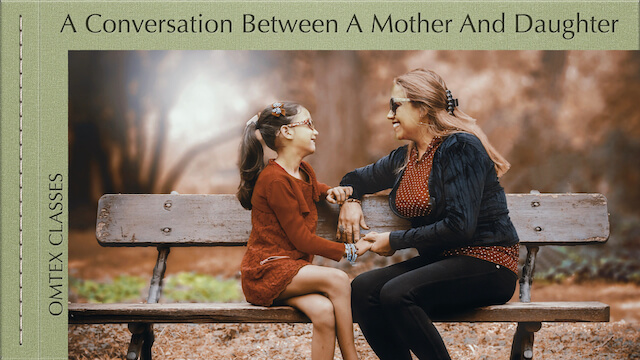 A Conversation Between A Mother And Daughter