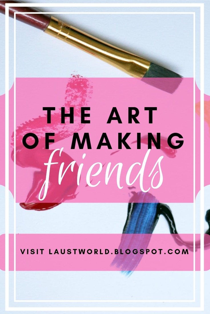 Pinterest image that says the art of making friendships