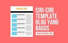 Ciri-ciri Template Blog yang Bagus dan Bisa Bikin Betah Pengunjung
